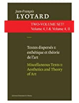 "Miscellaneous Texts: ""Aesthetics and Theory of Art"" and ""Contemporary Artists"" (Jean-Francois Lyotard, Writings on Contemporary Art and Artists)"