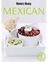 Mexican (The Australian Women's Weekly: New Essentials)