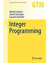 Integer Programming (Graduate Texts in Mathematics)