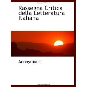 Rassegna Critica della Letteratura Italiana: Anonymous: 洋書