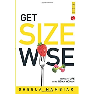 Get Size Wise: Training for Life for the Indian Woman