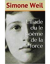 L'Iliade ou le poème de la force
