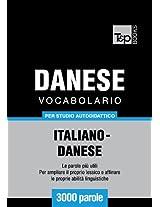 Vocabolario Italiano-Danese per studio autodidattico - 3000 parole
