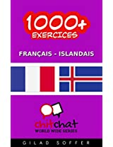 1000+ Exercices Français - Islandais (ChitChat WorldWide) (French Edition)