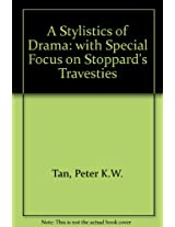A Stylistics of Drama: with Special Focus on Stoppard's