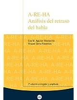 A-Re-Ha. Anlisis del Retraso del Habla (2 Edicin)
