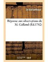 Reponse Aux Observations de M. Galland, Sur Les Explications de Quelques Medailles de Tetricus (Arts)