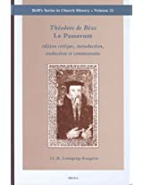 Theodore De Beze Le Passavant: Edition Critique, Introduction, Traduction Et Commentaire: 22 (Brill's Series in Church History)