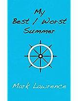 My Best/Worst Summer