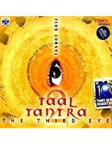Taal Tantra - The Third Eye
