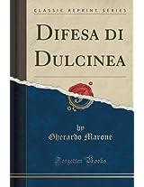 Difesa Di Dulcinea (Classic Reprint)