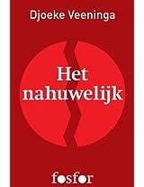Het nahuwelijk (Dutch Edition)