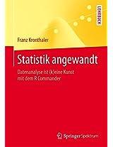 Statistik angewandt: Datenanalyse ist (k)eine Kunst mit dem R Commander (Springer-Lehrbuch)