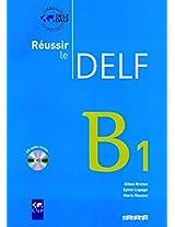 Reussir Le Delf 2010 Edition: Livre B1 & CD Audio (Livre + CD)