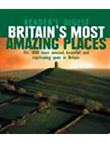 Britain's Most Amazing Places (Readers Digest)