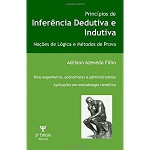 Principios De Inferencia Dedutiva E Indutiva: Nocoes De Logica E Metodos De Prova