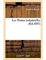 Les Plantes Industrielles (Savoirs Et Traditions)
