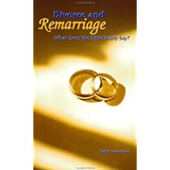Divorce and Remarriage: What Does the Bible Really Say?