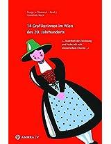 14 Grafikerinnen Im Wien Des 20. Jahrhunderts: Exaktheit Der Zeichnung Und Farbe Mit Echt Wienerischem Charme (Design in Österreich)