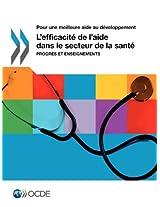 Pour Une Meilleure Aide Au Developpement L'Efficacite de L'Aide Dans Le Secteur de La Sante: Progres Et Enseignements