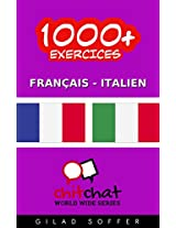 1000+ Exercices Français - Italien (ChitChat WorldWide) (French Edition)
