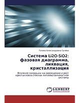 Sistema Li2o-Sio2: Fazovaya Diagramma, Likvatsiya, Kristallizatsiya