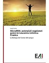 MicroRNA: potenziali regolatori genici in Leucemia Linfatica Cronica: La Biologia dei Tumori del sangue
