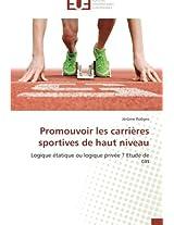 Promouvoir Les Carrieres Sportives de Haut Niveau (Omn.Univ.Europ.)