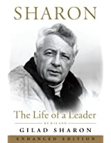 Sharon (Enhanced Edition): The Life of a Leader