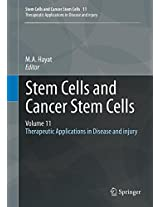 Stem Cells and Cancer Stem Cells, Volume 11: Therapeutic Applications in Disease and injury