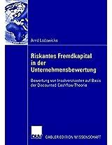 Riskantes Fremdkapital in der Unternehmensbewertung: Bewertung von Insolvenzkosten auf Basis der Discounted-Cash-Flow Theorie