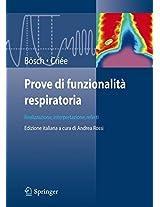 Prove di funzionalità respiratoria: Realizzazione, interpretazione, referti