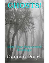 GHOSTS!: 100% True Paranormal Readings!