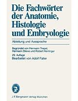 Die Fachwörter der Anatomie, Histologie und Embryologie: Ableitung und Aussprache