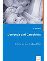 Dementia and Caregiving