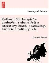 Radhost. Sbirka Spisu W Drobny Ch Z Oboru R EC I a Literatury C Eske, Kra Sowe Dy, Historie a Politiky, Etc.