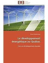 Le Developpement Energetique Au Quebec (Omn.Univ.Europ.)