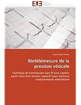 Biotelemesure de La Pression Vesicale (Omn.Univ.Europ.)