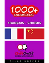 1000+ Exercices Français - Chinois (ChitChat WorldWide) (French Edition)