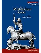Das Mittelalter Fur Kinder
