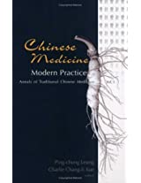 Chinese Medicine, Modern Practice (Annals of Traditional Chinese Medicine)