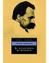 El ultimo oficio de Nietzsche / The last Job of Nietzsche