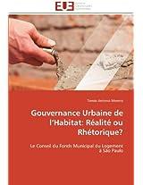Gouvernance Urbaine de L Habitat: Realite Ou Rhetorique?
