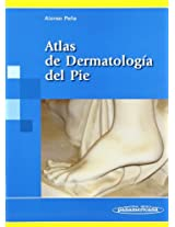 Atlas de dermatologia del pie / Atlas Foot of Dermatology