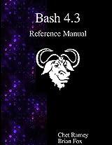 Bash 4.3 Reference Manual