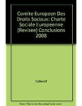 Comite Europeen Des Droits Sociaux: Charte Sociale Europeenne (Revisee) Conclusions 2008
