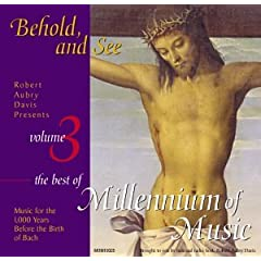 Behold and See 3: Millennium of Music