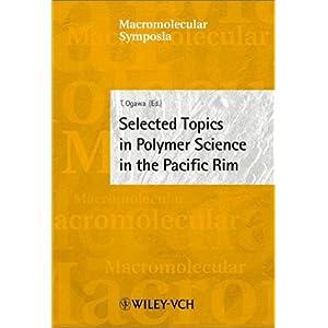 【クリックで詳細表示】Selected Topics in Polymer Science in the Pacific Rim: 7th Pacific Polymer Conference, Oaxaca, Mexico, 3-7, 2001 (Macromolecular Symposia) [ハードカバー]