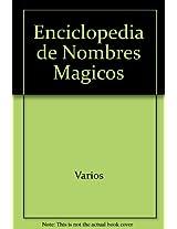 Enciclopedia De Nombres Magicos