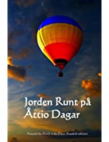 Jorden Runt Pa Attio Dagar: Around the World in 80 Days